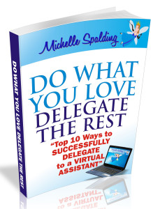 Free eBook – Do What You Love Delegate the Rest
