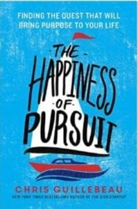 Happiness of Pursuit - Chris Guillebeau